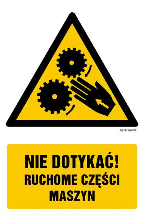 Wszystkie nowe Nie dotykać! Ruchome części maszyny - sklep www.znaki24.pl XD45