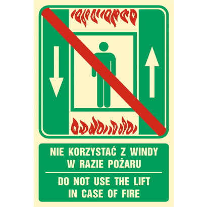Nie korzystać z windy w razie pożaru/Do not use the lift in case of fire