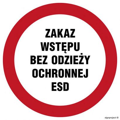 Zakaz wstępu bez odzieży ochronnej ESD