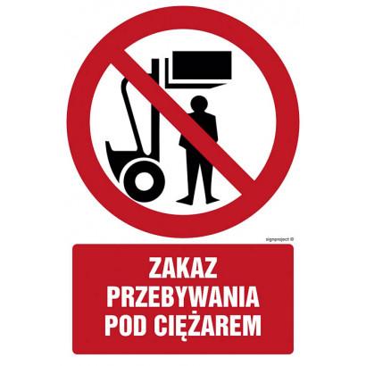 Zakaz przebywania pod ciężarem