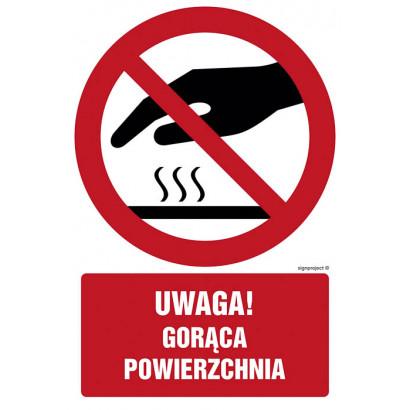 Nie dotykać. Gorąca powierzchnia