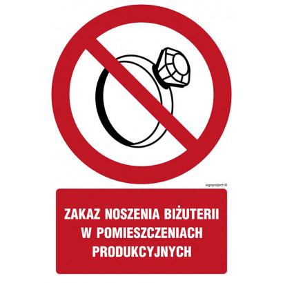 Zakaz noszenia biżuterii w pomieszczeniach produkcyjnych