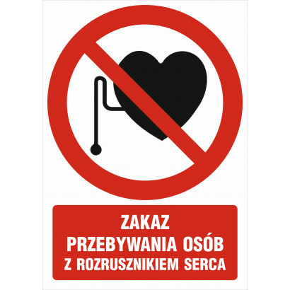 Zakaz przebywania osób z rozrusznikiem serca