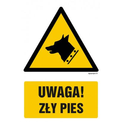 Uwaga - zły pies !