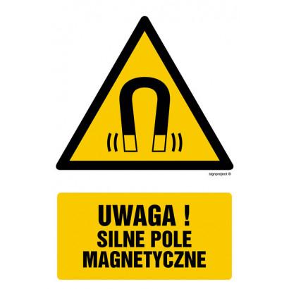 Uwaga - silne pole magnetyczne