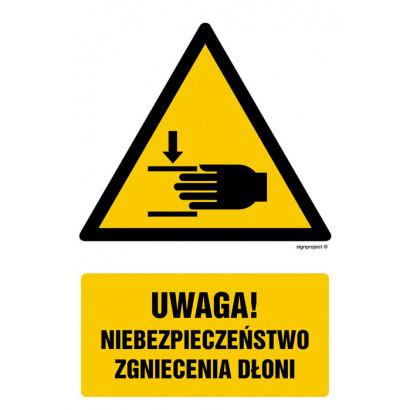 Uwaga, niebezpieczeństwo zgniecenia dłoni