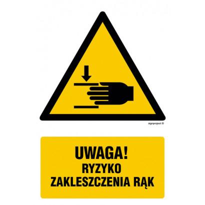 Uwaga ryzyko zakleszczenia rąk