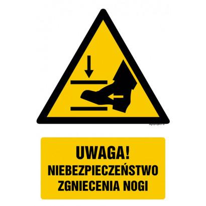 Uwaga! Niebezpieczeństwo zgniecenia nogi