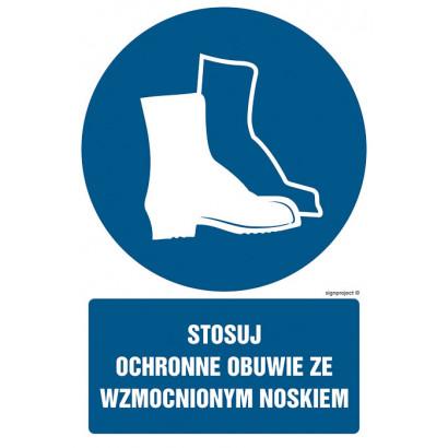 Stosuj ochronne obuwie ze wzmocnionym noskiem