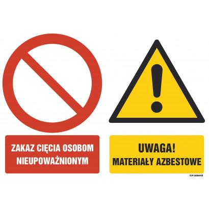 Znak - Zakaz cięcia osobom nieupoważnionym Uwaga materiały azbestowe GM004