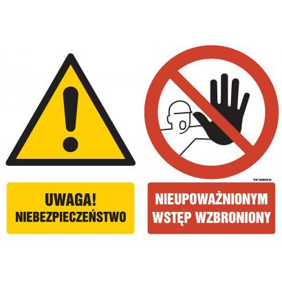 Znak - Uwaga Niebezpieczeństwo Nieupoważnionym wstęp wzbroniony GM050