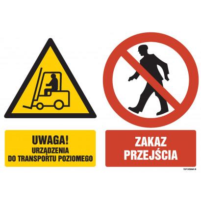 Znak - Uwaga urządzenia do transportu poziomego Zakaz przejscia GM051