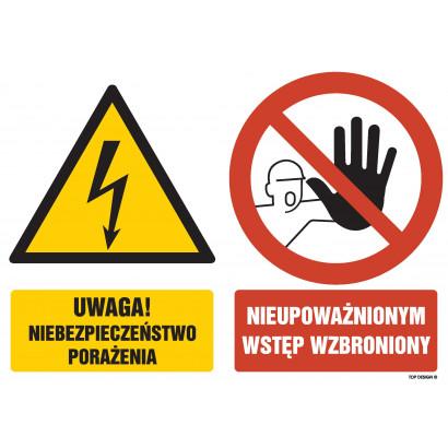 Znak - Uwaga niebezpieczeństwo porażenia Nieupoważnionym wstęp wzbroniony GM052
