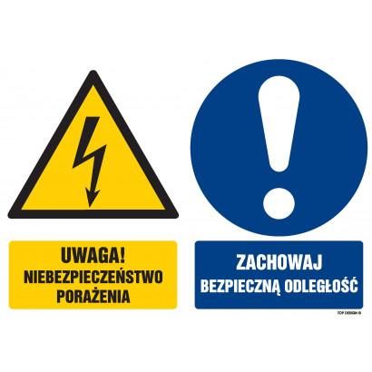 Znak - Uwaga niebezpieczeństwo porażenia Zachowaj bezpieczną odległość GM102