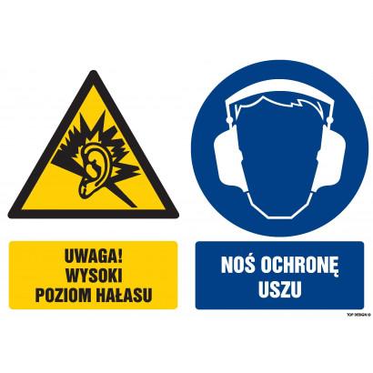 Znak - Uwaga wysoki poziom hałasu Nałóż ochronę uszu GM110