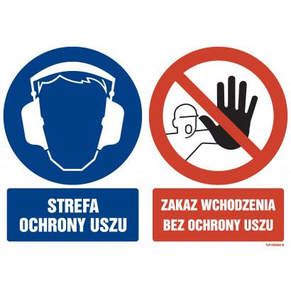 Znak - Strefa ochrony uszu Zakaz wchodzenia bez ochrony uszu GM201