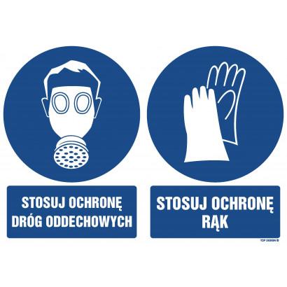 Znak - Stosuj ochronę dróg oddechowych Stosuj ochronę rąk GM530