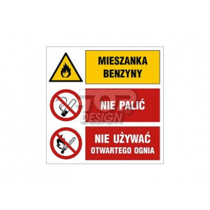 Mieszanka benzyny Nie palić Nie używać otwartego ognia