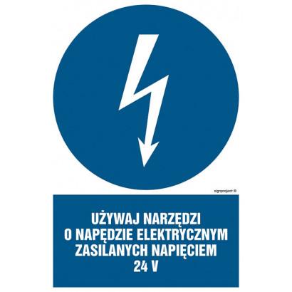 Używaj narzędzi o napędzie elektrycznym zasilanym napięciem 24V