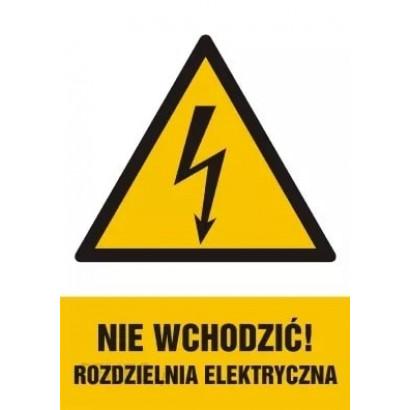Nie wchodzić ! Rozdzielnia Elektryczna