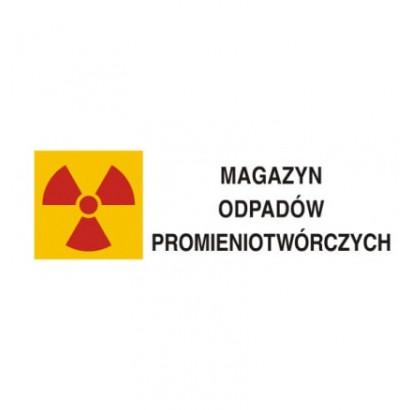 Znak ostrzegawczy do oznakowania magazynu odpadów promieniotwórczych