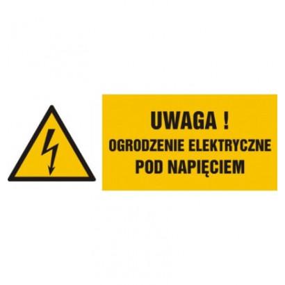 Uwaga, ogrodzenie elektryczne pod napięciem