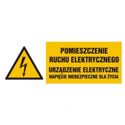 Pomieszczenie ruchu elektrycznego, urządzenie elektryczne napięcie niebezpieczne dla życia