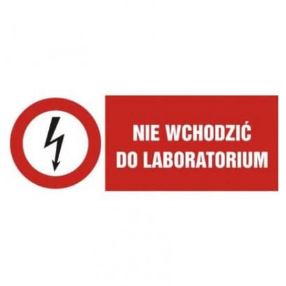 Nie wchodzić do laboratorium