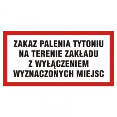 Zakaz palenia tytoniu na terenie zakładu z wyłączeniem wyznaczonych