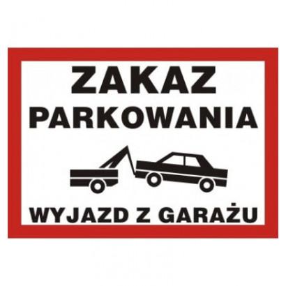 Zakaz parkowania wyjazd z garażu