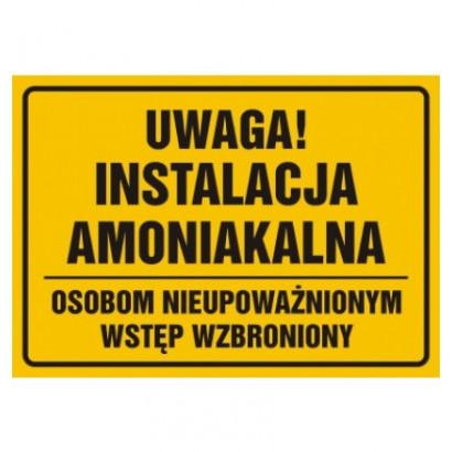 Uwaga instalacja amoniakalna osobom nieupoważnionym wstęp wzbroniony