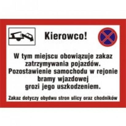 Kierowco w tym miejscu obowiązuje zakaz zatrzymywania pojazdów