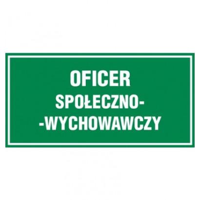 Oficer społeczno- wychowawczy