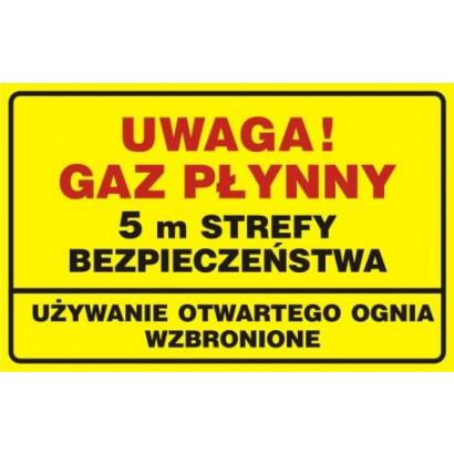 Uwaga! gaz płynny 5m strefy bezpieczeństwa