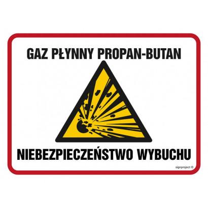 Znak - Gaz płynny propan - butan niebezpieczeństwo wybuchu NB012
