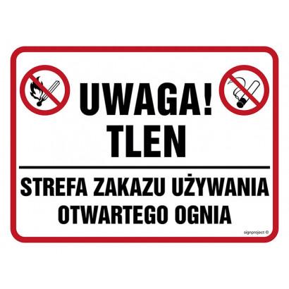 Znak - Uwaga tlen! Strefa zakazu używania otwartego ognia NB015