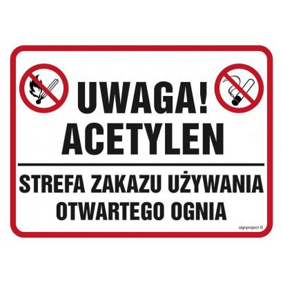 Znak - Uwaga acetylen! Strefa zakazu używania otwartego ognia NB016