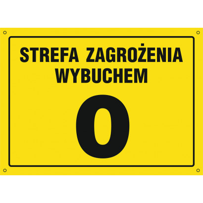 Znak - Strefa zagrożenia wybuchem 0 NB022