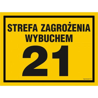 Znak - Strefa zagrożenia wybuchem 21 NB023