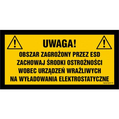 Uwaga obszar zagrożony przez ESD. Zachowaj środki ostrożności wobec urządzeń wrażliwych na wyładowan