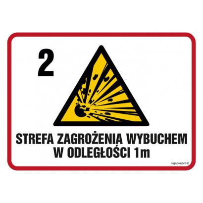 Znak - Strefa zagrożenia wybuchem w odległości 1 m Z-2 NB039