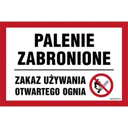 Palenie zabronione - zakaz używania otwartego ognia