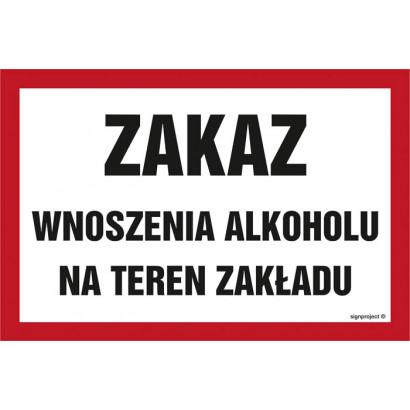 Zakaz wnoszenia alkoholu na teren zakładu