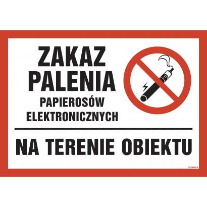 Zakaz palenia papierosów elektronicznych na terenie obiektu