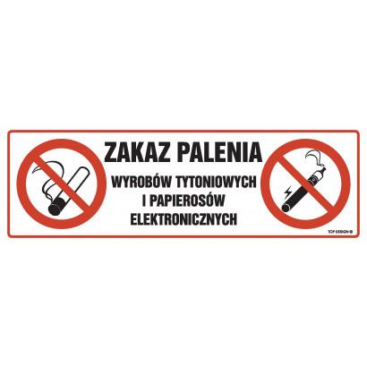Zakaz palenia wyrobów tytoniowych i papierosów elektronicznych