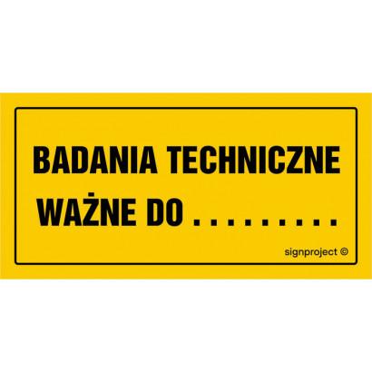 Badania techniczne ważne do .........