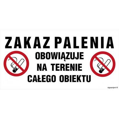 Zakaz palenia obowiązuje na terenie całego obiektu