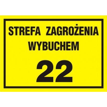 Znak - Strefa zagrożenia wybuchem 22 NB038