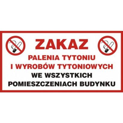 Zakaz palenia we wszystkich pomieszczeniach