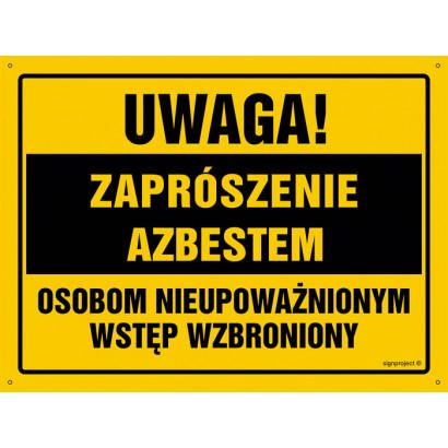 Uwaga! Zaprószenie azbestem Osobom nieupoważnionym wstęp wzbroniony
